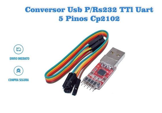 Conversor Usb 2.0 P/ Rs232 Ttl Uart 5 Pinos Cp2102