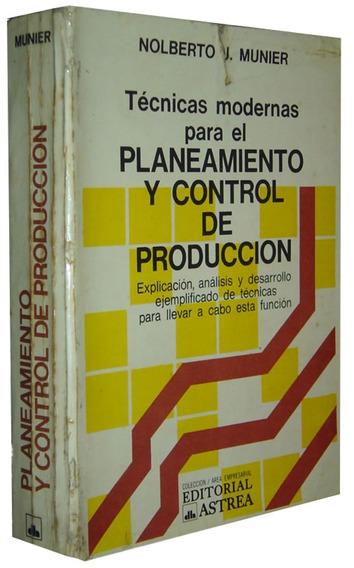 Planeamiento Y Control De Produccion Nolberto Munie Livro /