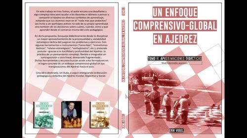 Libro  Un Enfoque Comprensivo Global En Ajedrez . Tomo 2