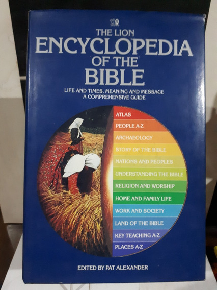 The Lion Encyclopedia Of The Bible By Pat Alexander Raro Br