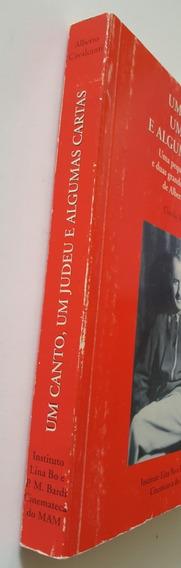 Um Canto, Um Judeu E Algumas Cartas. Claudio M. Valentinetti