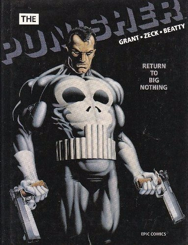 The Punisher: Return To Big Nothing - Grant - Zeck - Beatty