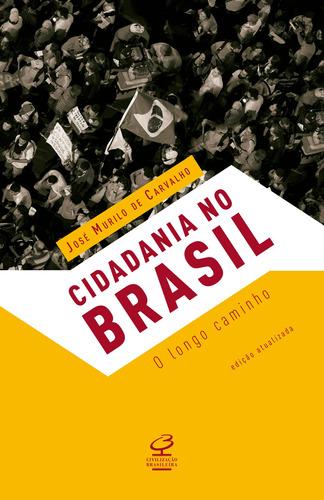 Imagem 1 de 1 de Livro Cidadania No Brasil: O Longo Caminho