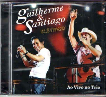 Cd Guilherme E Santiago Elétrico Ao Vivo No Trio -original