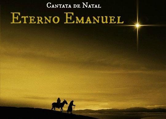 Cantata De Natal - Eterno Emanuel (lançamento)