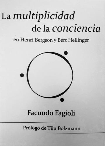 Imagen 1 de 2 de Facundo Fagioli - La Multiplicidad De La Conciencia