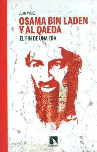 Imagen 1 de 1 de Libro Osama Bin Laden Y Al Qaeda El Fin De Una Era