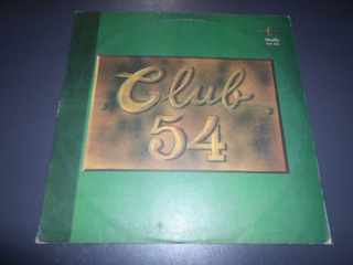 Club 54 - Theo Vanness Lax Rena Scott Lemon Claire * Vinilo