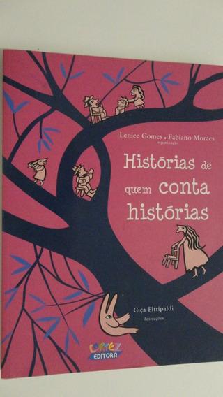 Histórias De Quem Conta Histórias Lenice Gomes