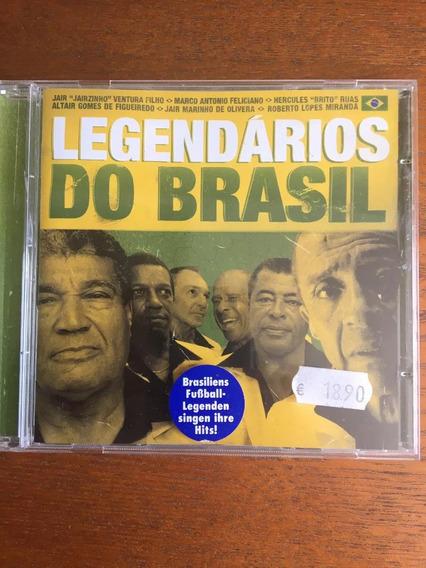 Cd Legendários Do Brasil (copa Do Mundo) Frete Grátis