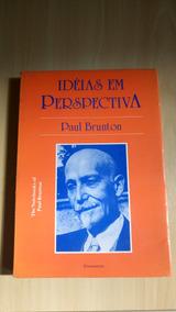 Livro Ideias Em Perspectiva Paul Brunton