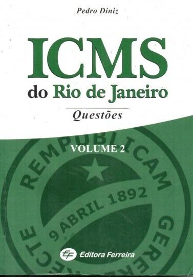 Livro Icms Do Rio De Janeiro Questões V.2 Pedro Diniz