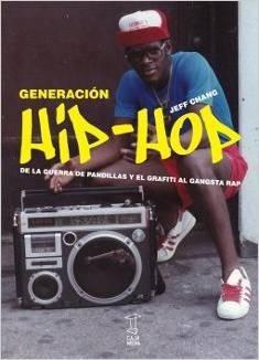 Imagen 1 de 2 de Libro - Generacion Hip-hop - De La Guerra De Pandillas Y El