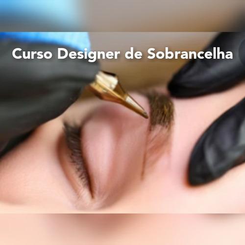 Imagem 1 de 1 de Curso Designer De Sobrancelhas