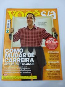 Revista Você S/a Como Mudar De Carreira Aos 25, 35 E 45 Anos