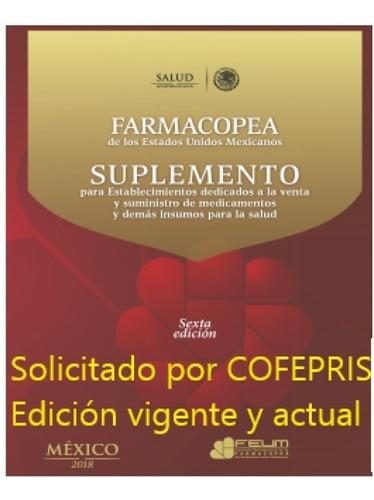 Suplemento De  Feum Para Farmacia Y Almacén. Farmacopea