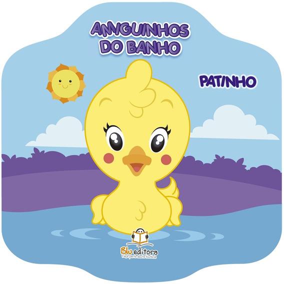 Livro De Banho - Amiguinhos Do Banho: Patinho - Blu Editora