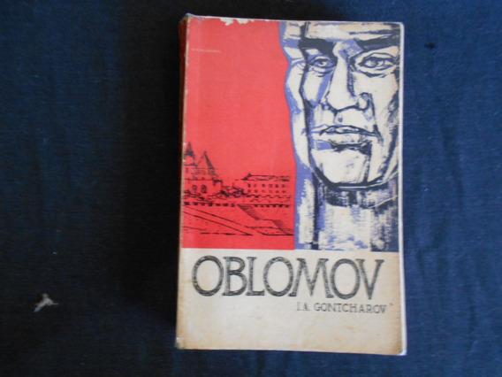 I A Gontcharov - Oblomov