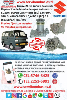 Bomba De Agua Suzuki Carry,cabrio,alto 1.0 Guatemala