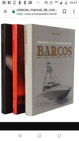 Coleção Manual De Construção De Barcos Do Jorge Nasser