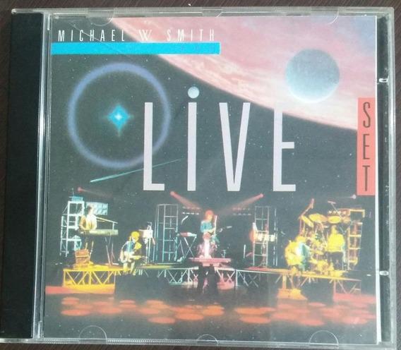 Cd The Live Set - Michael W Smith - Raro - Novo (aberto)