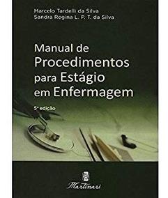 Manual De Procedimentos Para Estágio Em Enfermagem 5ed