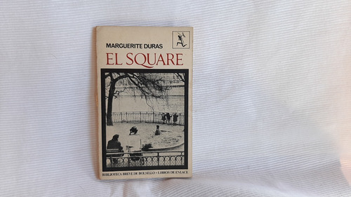 El Square  Marguerite Duras Seix Barral