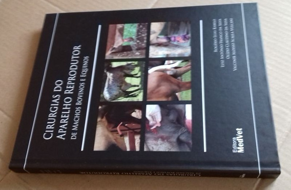 Livro - Cirurgia Do Aparelho Reprodutor De Bovinos E Equinos