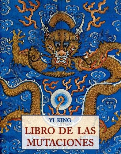 Yi King (r) Libro De Las Mutaciones (pls)