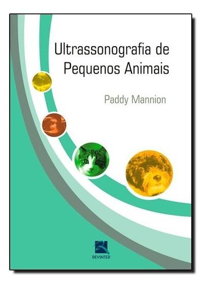 Livro - Ultrassonografia De Pequenos Animais