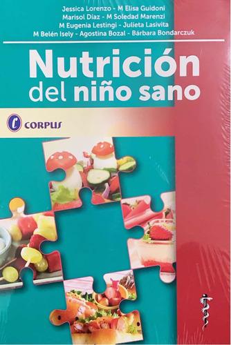 Lorenzo Nutrición Del Niño Sano Nuevo 2014 Mercpago Mercenv