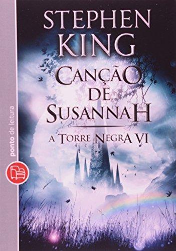 Canção De Susannah, A (a Torre Negra Vol King, Stephen