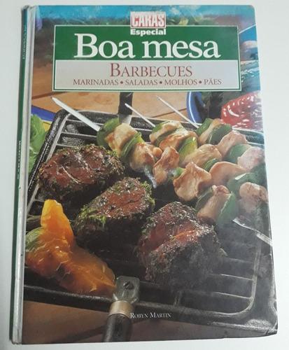 Imagen 1 de 10 de Boa Mesa Barbecues Caras  De Robyn Martin.1999.en Portugués