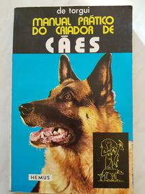 De Torgui, Manual Prático Do Criador De Cães