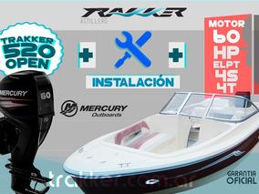 Lancha Tracker Trakker 520 Open + Mercury 60 Hp + Inst