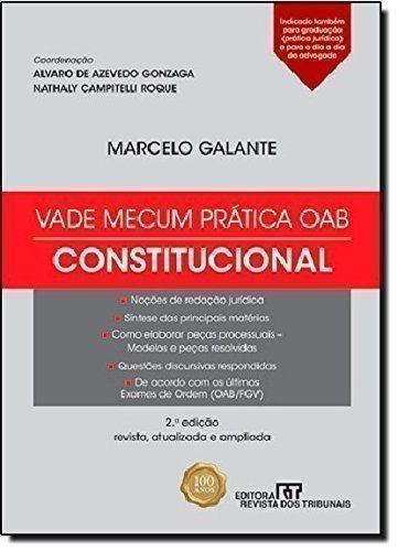 Vade Mecum Pratica Oab: Constitucional Marcelo Galante