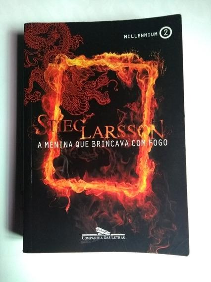Millennium - Livro 2 A Menina Que Brincava Com Fogo