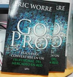 Go Pro De Eric Worre - Libro Nuevo