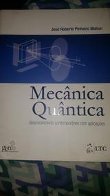 Mecânica Quântica - José Roberto Pinheiro Mahon