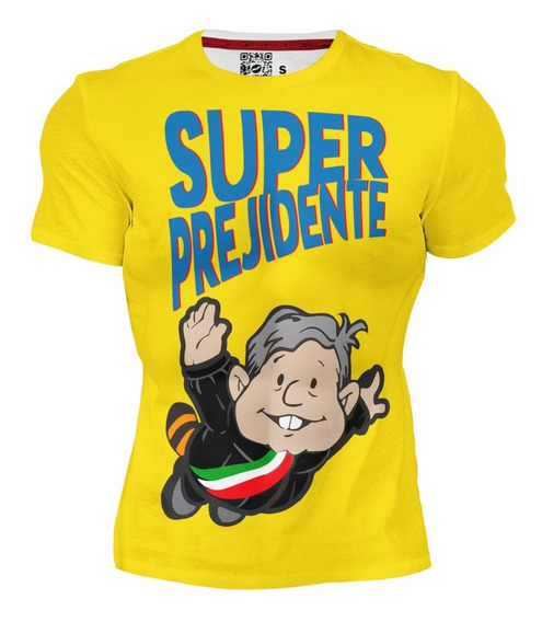 Playera Dry Fit Sublimada Full Print Super Presidente Amlo