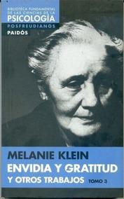 Envidia Y Gratitud Y Otros Trabajos Tomo 3 Melanie Klein