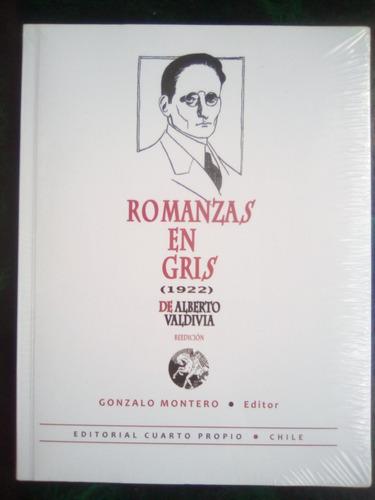 Romanzas En Gris (1922) De Alberto Valdivia. Sellado!