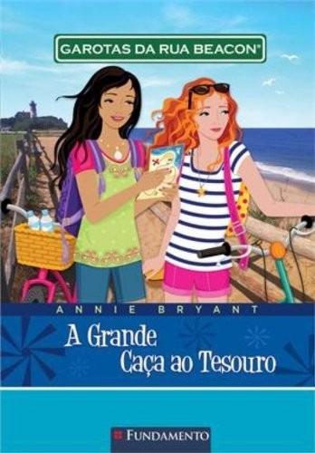 Garotas Da Rua Beacon 15 - A Grande Caça Ao Tesouro
