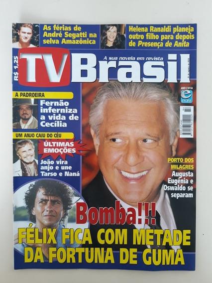 Tv Brasil 84 Porto Dos Milagres Ana Carolina André Segatti