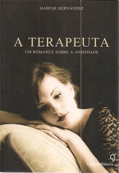 Livro A Terapeuta, Um Romance Sobre Hernandez, Gaspar