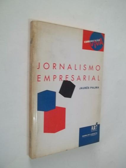 Livro - Jornalismo Empresarial - Jaures Palma