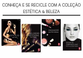 Livros Estética E Beleza.conheça E Recicle.coleção Completa.