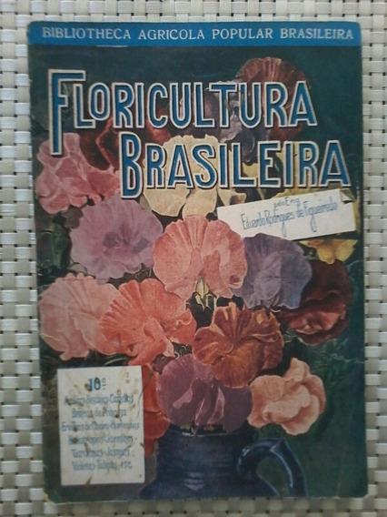 Antiga Revista Floricultura Brasileira No 10