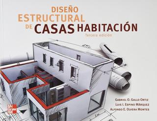 Diseño Estructural De Casas Habitación - Gallo Espino Lbr
