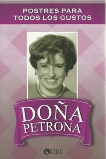 Petrona - Postres Para Todos Los Gustos - Petrona Gandulfo